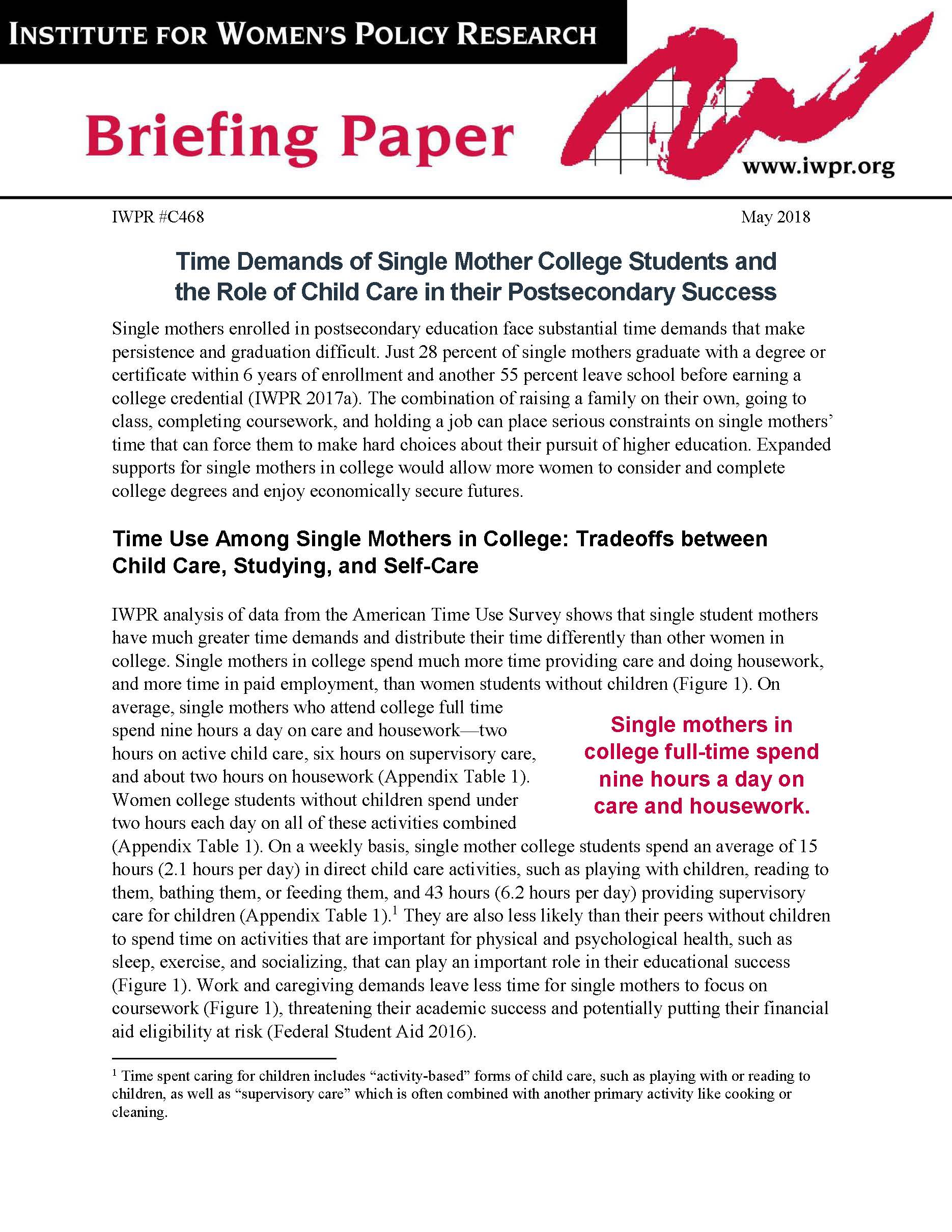 Time Demands of Single Mother College Students and the Role of Childcare in their Postsecondary Success