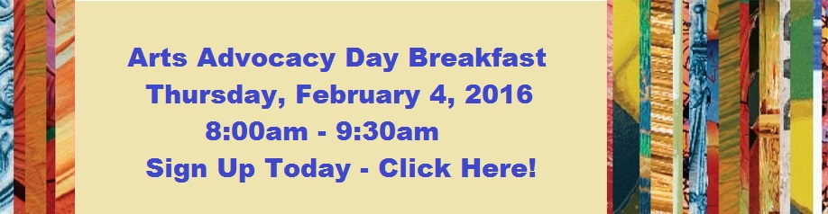 2016 Arts Advocacy Day - Thursday, February 4th