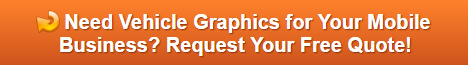Free quote on vehicle graphics for mobile businesses in Orange County CA