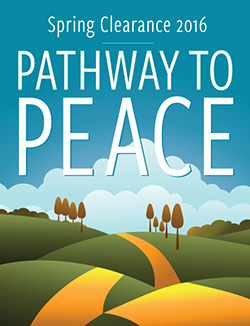 Spring Clearance 2016: Pathway to Peace