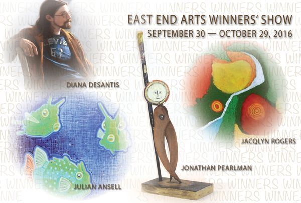 East End Arts Gallery Presents THE WINNERS SHOW (posted September 15, 2016)