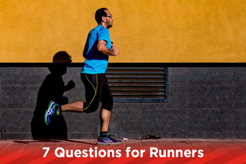 7 Questions for Runners
