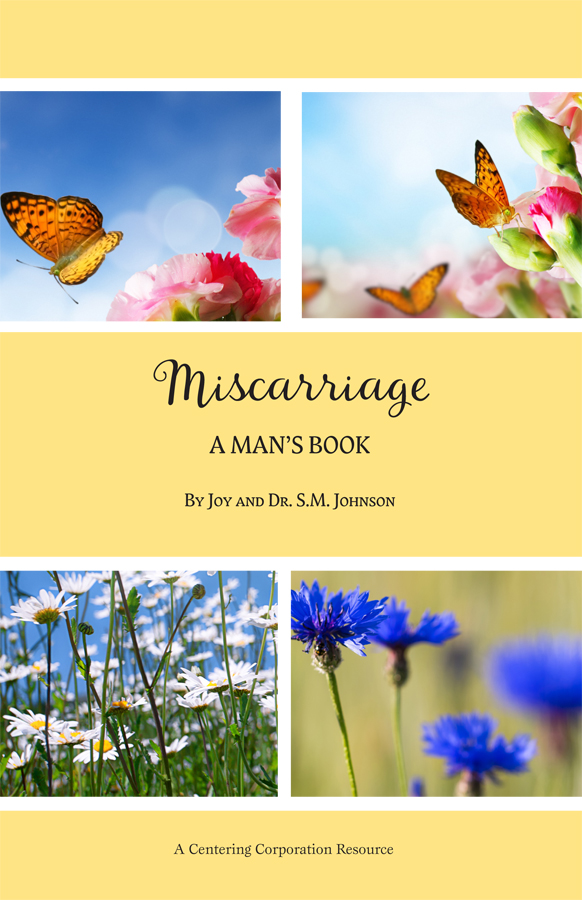 Miscarriage: A Man's Book