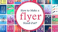 8 Pointers on Creating Effective Flyers