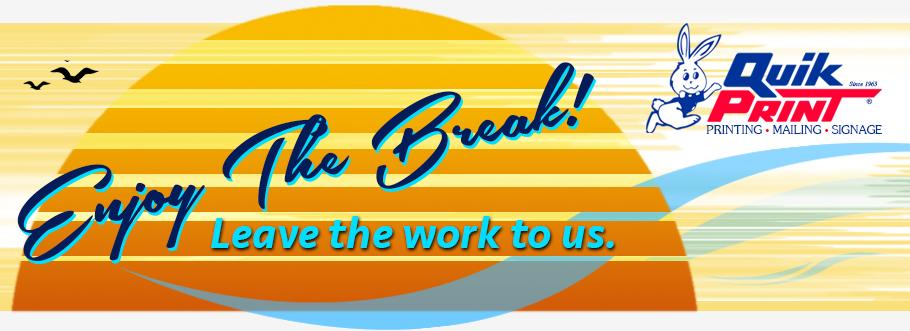 Enjoy The Break