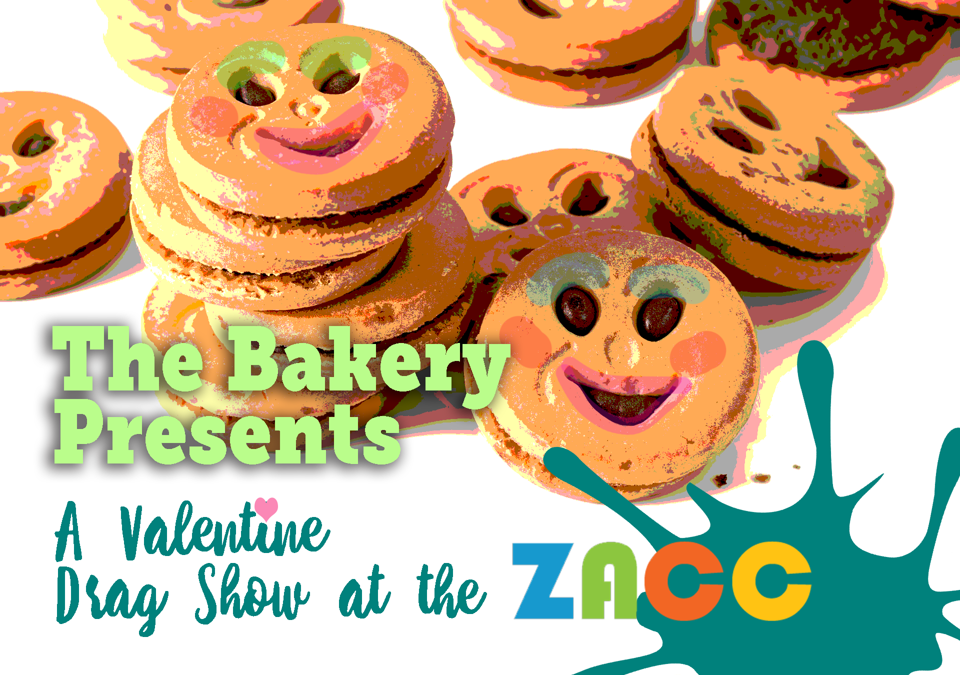 The Bakery Presents: A Valentine Drag Show at the ZACC