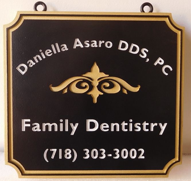 BA11520 - Carved, Hanging HDU Sign for Family Dentistry Office.
