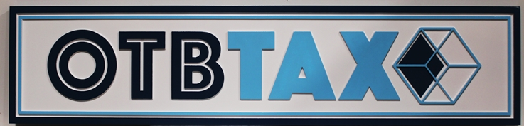 C12103 - Carved 2.5-D Raised Text Sign for OTBTax  Tax Firm,