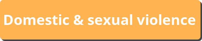 Domestic & Sexual Violence