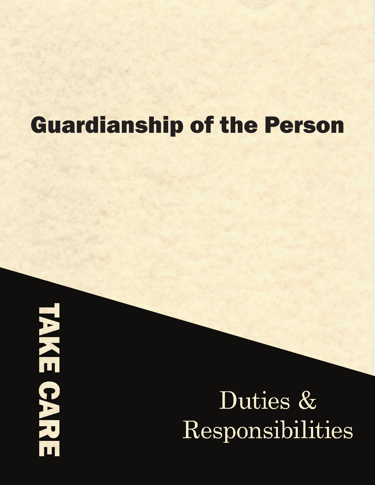 Guardianship of the Person: Duties and Responsibilities