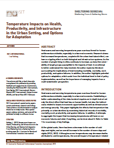 Sheltering Series #4: Temperature Impacts on Health, Productivity, and Infrastructure in the Urban Setting, and Options for Adaptation