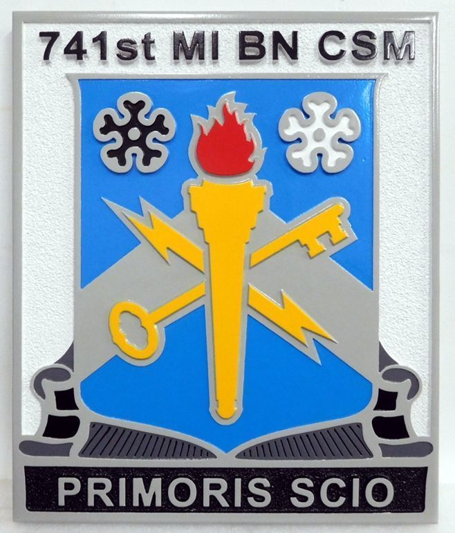 """V31804 - Carved  2.5-DHDU  Plaquefor the 741st MI BN CSM unit of the US Army, with Motto """"Primoris Scio"""""""