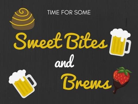 Sweet Bites and Brews