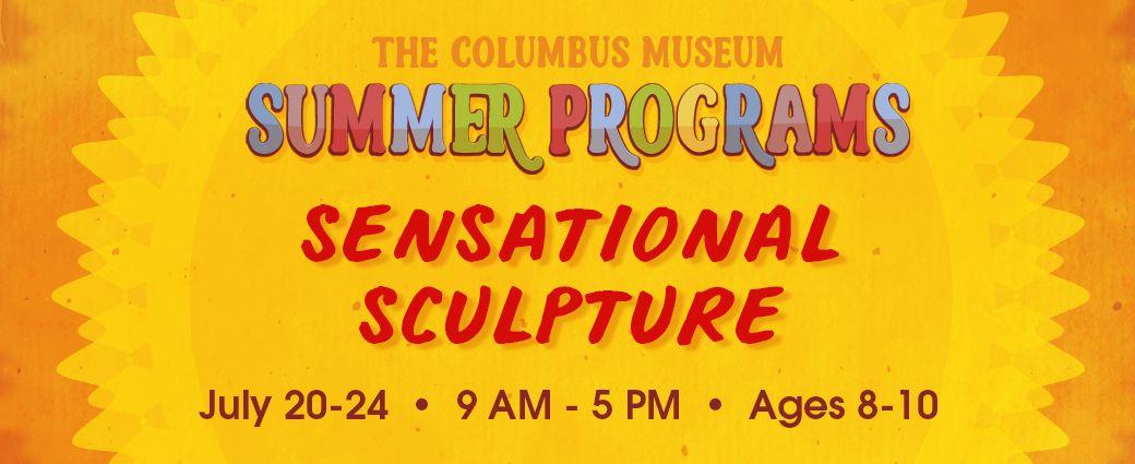 CANCELLED: Summer Camp: Sensational Sculpture (Ages 8-10)