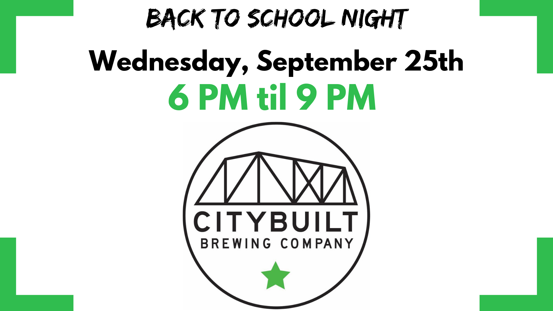 CITY BUILT BREWING COMPANY BACK TO SCHOOL NIGHT