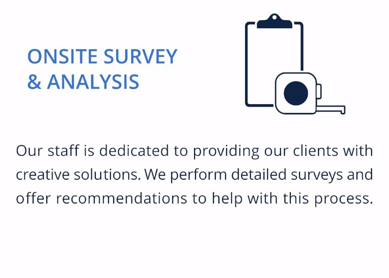 ONSITE SURVEY & ANALYSIS