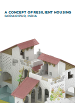 A Concept of Resilient Housing: Gorakhpur, India