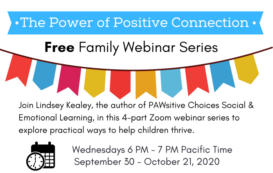The Power of Positive Connection: A Free Family Webinar Series