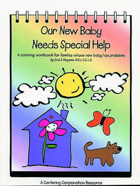 Our New Baby Needs Special Help
