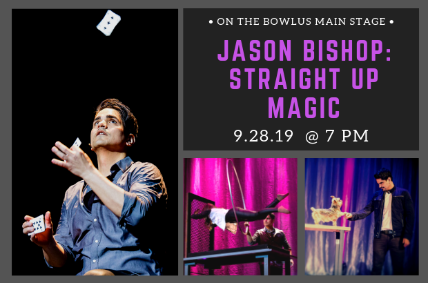 Jason Bishop: Straight Up Magic
