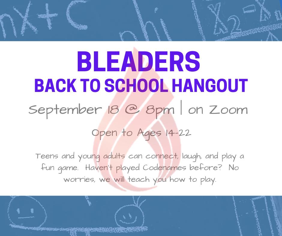 Bleaders Hang Out!