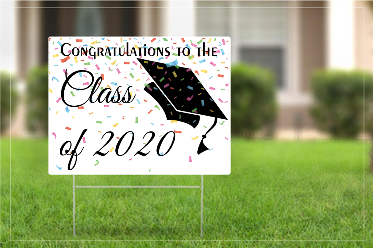 Yard sign - Congratulations to the class of 2020