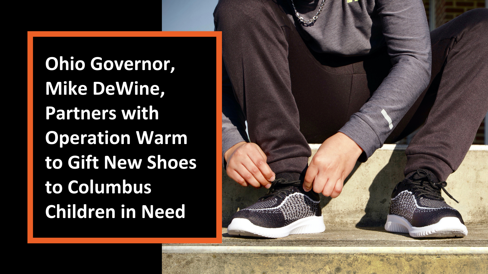 Ohio Governor, Mike DeWine, Partners with Operation Warm to Gift New Shoes to Columbus Children in Need