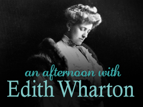 An Afternoon With Edith Wharton