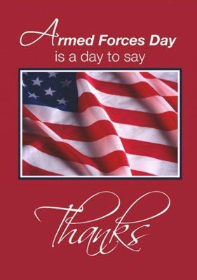 Armed Forces Day is a day to say THANK YOU!