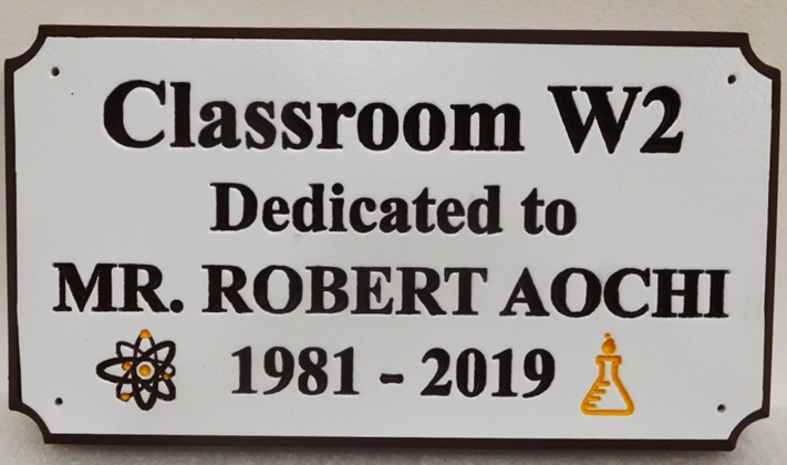 ZP-6060 - Memorial Wall Plaque for Classroom W2  Honoring  Mr. Robert Aochi, a Teacher, 2.5-D Engraved.
