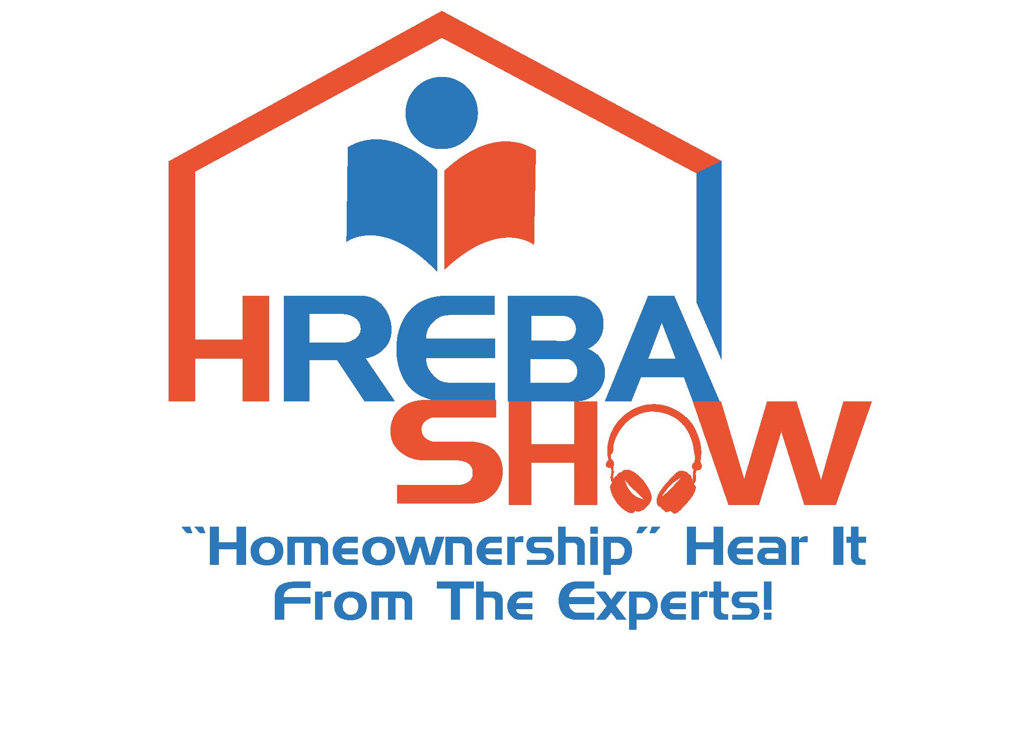 "HREBA Show ""Homeownership"" Hear It From The Experts!"