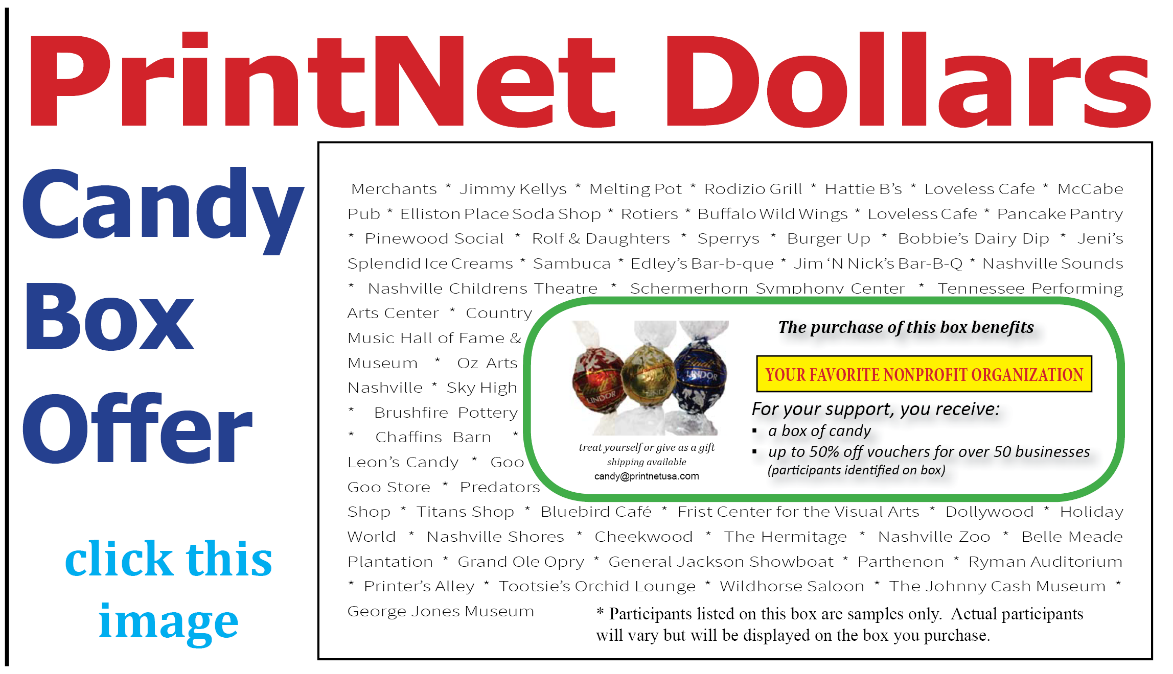 PrintNet Dollars Candy Box Offer