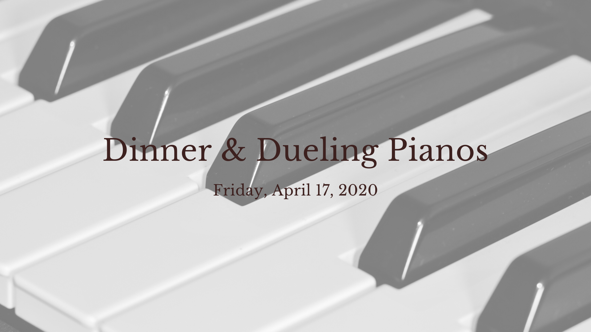Dinner Theatre - Dueling Pianos