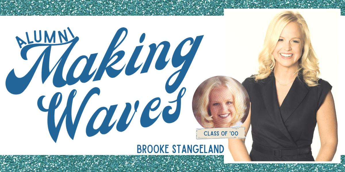 Alumni Making Waves: Brooke Stangeland