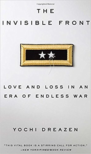 Invisible Front, The:  Love and Loss in an Era of Endless War