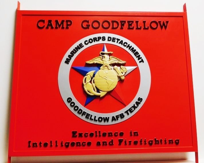 431435 - Carved HDU Sign for Camp Goodfellow , a Marine Corps Detachment at Goodfellow AFB in Texas, with 3-D Globe and Anchor Emblem as Artwork