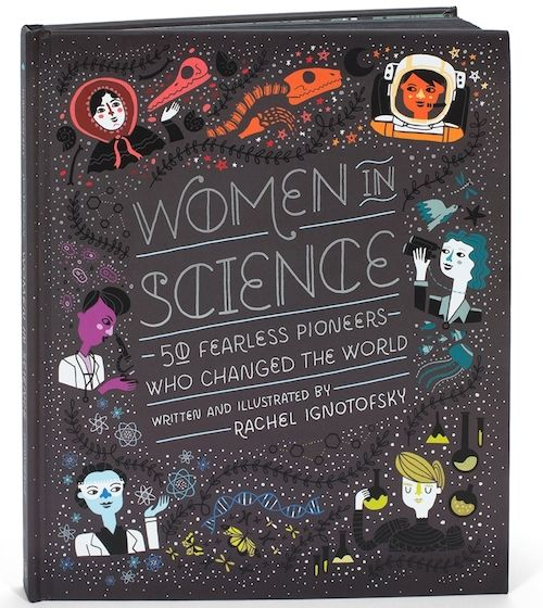 """Check out """"Women in Science"""" by Rachel Ignotofsky"""