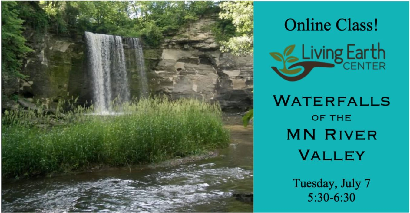 Online Class - Waterfalls of the MN River Valley