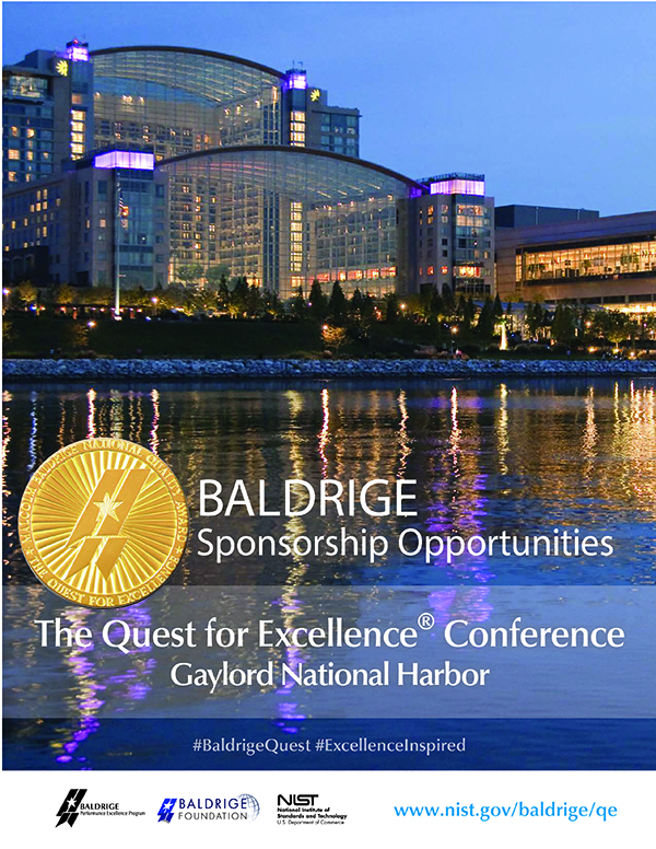 For a Complete Listing of Quest Sponsorship Opportunities Download the 2021 Baldrige Quest Sponsorship Brochure