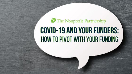 COVID-19 and Your Funders: How to Pivot with Your Funding