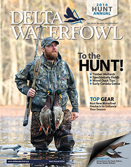 Built for Duck Hunters: Delta Waterfowl 2016 Hunt Annual
