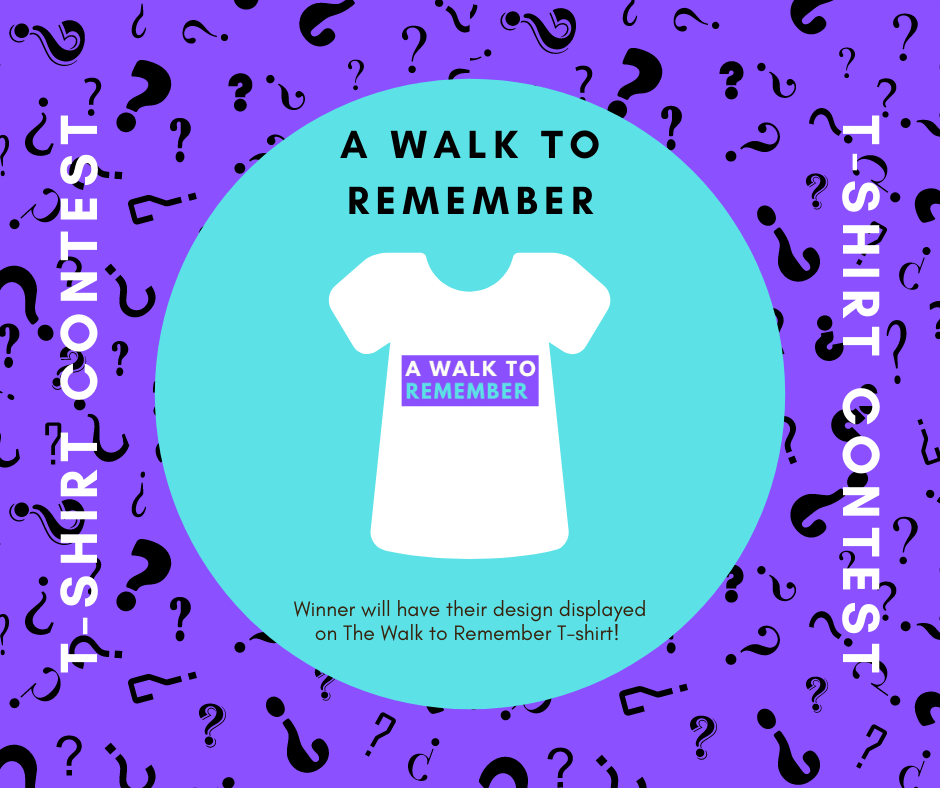 Walk to Remember T-Shirt Contest