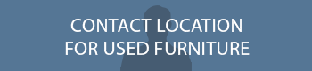 Contact Location for Used Furniture