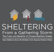 Sheltering From a Gathering Storm: The Costs and Benefits of Climate Resilient Shelter