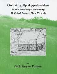 Growing Up Appalachian: In the Van Camp Community of Wetzel County, West Virginia