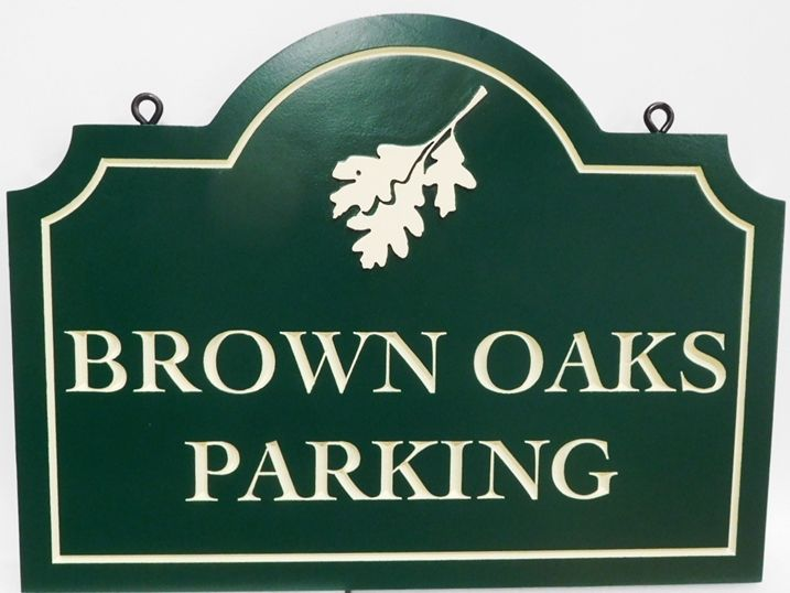 "T29452 - Carved and Engraved High-Density-Urethane (HDU) ""Brown Oaks"" Parking Sign, 2.5-D Arist-Painted with Oak Leaf as Artwork"