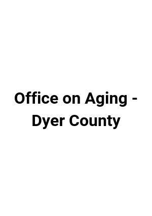 Dyer County Office on Aging