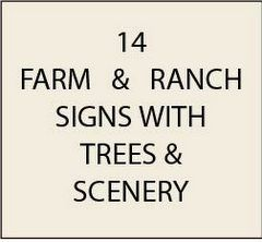 O24840 - Ranch and Farmhouse Signs, with Trees  and Scenery