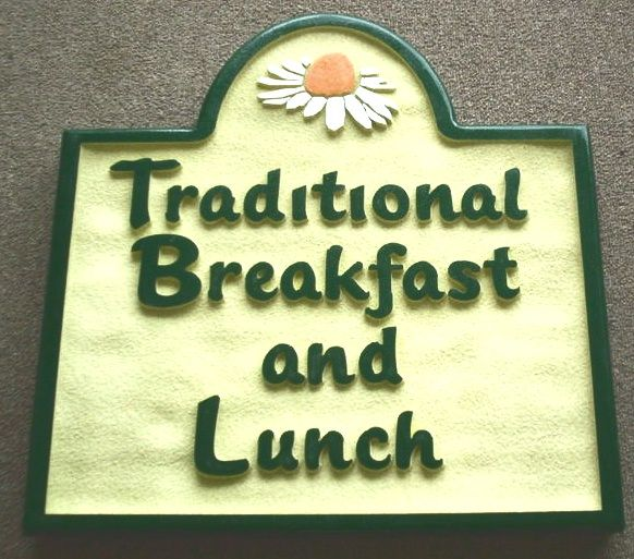 "Q25639 - Sandblasted HDU Restaurant Sign for ""Traditional Breakfast and Lunch"" with Carved Daisy"
