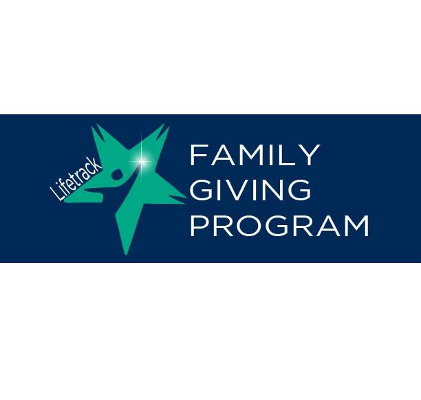Lifetrack's Family Giving Program
